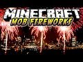 Minecraft 1.6.4 – Review de Mob Fireworks!! MOD – ESPAÑOL TUTORIAL